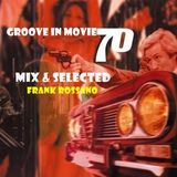 Groove in Movie 70's