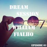 Dream Session - Epidode 01