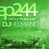 ONTLV PODCAST - Trance From Tel-Aviv - Episode 244 - Mixed By DJ Helmano