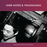 Liner Notes 8: Phuong-Dan