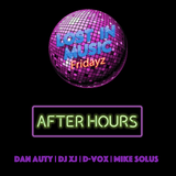 Lost in Music Fridayz - After Hours