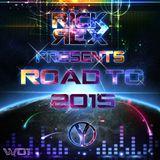 RickRex Presents Road To 2015 :w01