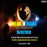We Are In Trance Episode 06 (The Help Never Came)