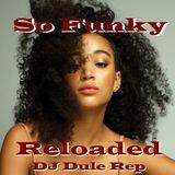 So Funky Reloaded