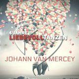 Johann van Mercey Live @ 4 Jahre Liebevoll Tanzen 22.07.2018