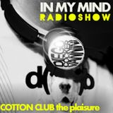 Cotton Club - The Pleasure of House After Dinner