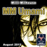 Milli Milhouse - MM Umami (August 2012)