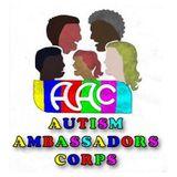 "Autism Ambassadors Corps Radio ""Vocational Training & News"" - 8pm PST"