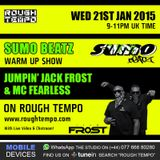 J JFROST & FEARLESS LIVE ON ROUGH TEMPO JAN 2015