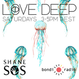Love Deep with Shane SOS & Pablo Sánchez