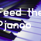 Feed the Pjanoo