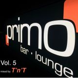 Primo Vol. 5.2. mixed by T'n'T