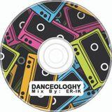 DANCEOLOGHY [Mix by ER-IK]
