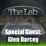 THE LAB | Special Guest: Glen Darcey