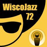 WiscoJazz-Cast: Episode 072