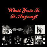 What Year Is It Anyway - Episode One