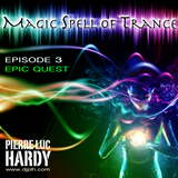 PLH - Magic Spell Of Trance Episode 003 : Epic Quest
