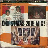 DJ J-Finesse Presents...Christmas 2018 Mix!!!