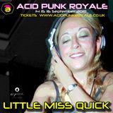 Little Miss Quick - Acid Punk Royale 2018 Promo Mix