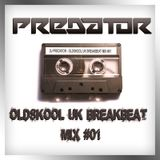 DJ Predator - UK Breakbeat Mix #01