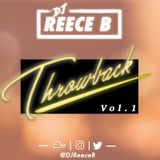 DJReeceB Presents - #ThrowBack Mix Vol.1│ R&B/Hip-Hop │FOLLOW ME ON INSTAGRAM: @DJReeceB