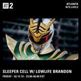 Sleeper Cell w/ Lowlife Brandon - 15th February 2019