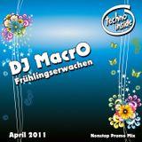 DJ MacrO -  Frühlingserwachen / März 2011