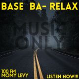 Base Ba Relax Edition - Music only -DIRECTORS CUT 19.3.15