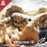 Addicted Episode 005