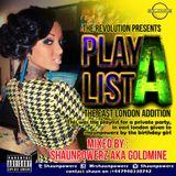 Playlist A mix- Mixed by shaunpowerz aka Goldmine- #Revolution (Explicit Lyrics)