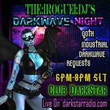 [11.10.2017] The Rogue DJ's DARKWAVE NIGHT [www.darkstarradio.com]