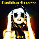DJ Mighty - Fashion Groove