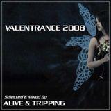 Valentrance 2008 (The Break Up)