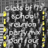 Class of '73 School Reunion Party Mix Part Four (Disco Special)