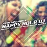 06 - Especial Carnaval 2015 - Sounds By Robson Moreira - Happy Hour DJ