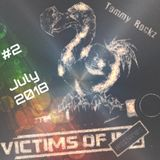 TOMMY ROCKZ  - Victims of Hardtechno Podcast #2 -  July 2018