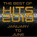 HITS 2018 : THE BEST OF JANUARY - JUNE