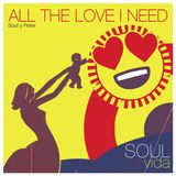 All The Love I Need (Soul y Peter 2)