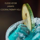 Flood Veyor - Cocktail Therapy Vol.1