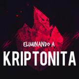 Eliminando a Kriptonita - Dyegão Costa