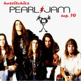 Hostile Hits - Pearl Jam Top 10