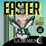 LA DEMENCE EASTER 2015 - Closing Party Level 2 - Mixed By B-HAVE