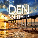 DenStylerz - On Air #3 [ HANDS UP MIX ]