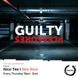 Nico T - Guilty Pleasures Show (14/06)