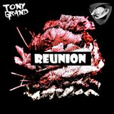 Tony Grand - Reunion 186 (Moscow Edition)