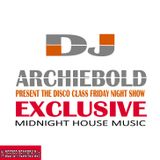 The Disco Class Mix.8 New Show Present By Dj Archiebold