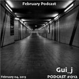 Gui_j Podcast #012 - Techno Set (February 04, 2013)