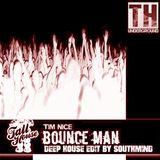 Tim Nice - Bounce Man (Deep House Edit By Southmind)