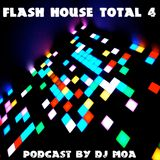 FLASH HOUSE 4