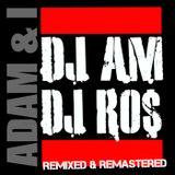"""""""ADAM & I"""" (DJ AM X DJ ROS) Dedication Concept Mixtape"""